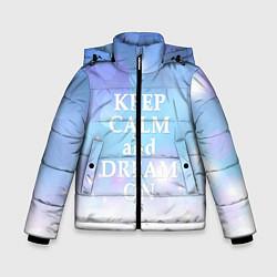 Куртка зимняя для мальчика Keep Calm & Dream - фото 1