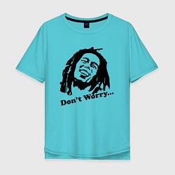 Мужская футболка оверсайз Bob Marley: Don't worry