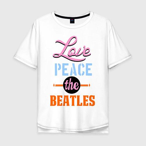 Мужская футболка оверсайз Love peace the Beatles / Белый – фото 1