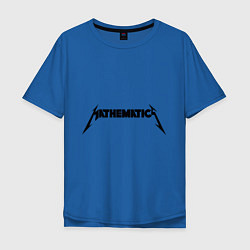 Мужская футболка оверсайз Mathematica (Математика)