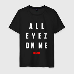 Мужская хлопковая футболка с принтом Tupac: All eyez on me, цвет: черный, артикул: 10145718300001 — фото 1