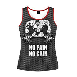 Женская майка без рукавов No pain, no gain