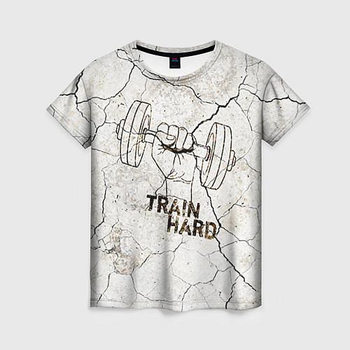 Женская футболка Train hard / 3D – фото 1