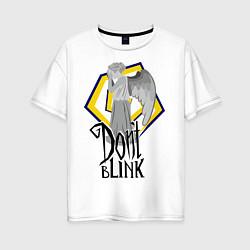 Футболка оверсайз женская Don't blink цвета белый — фото 1